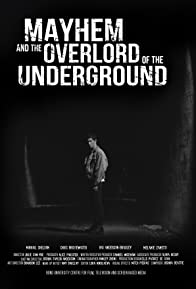 Primary photo for Mayhem and the Overlord of the Underground
