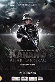 Watch Movie Kanang Anak Langkau: The Iban Warrior (2017)