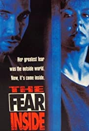 The Fear Inside(1992) Poster - Movie Forum, Cast, Reviews