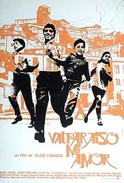 Valparaíso Mi Amor(1969) Poster - Movie Forum, Cast, Reviews