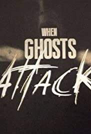 When Ghosts Attack Poster