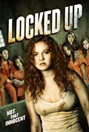 Locked Up (2017) HDRip English Movie Watch Online Free