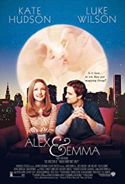Alex & Emma (2003) Poster - Movie Forum, Cast, Reviews