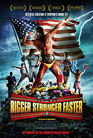 Movie Bigger Stronger Faster* (2008)