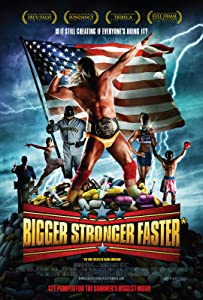 Watch online hd movies Bigger Stronger Faster* [4K