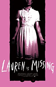 Movie list 2017 free download Lauren Is Missing by [Full]