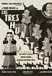 Download Los tres huastecos (1948) Movie