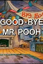 Rabbit Marks the Spot/Good-Bye Mr. Pooh Poster