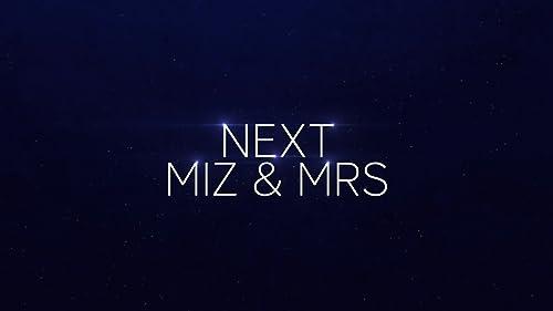 Miz & Mrs: Mr. Mizanin's Neighborhood