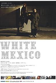 Primary photo for White Mexico