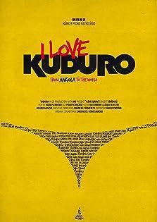 I Love Kuduro (2014)