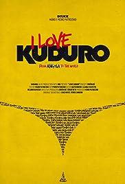 I Love Kuduro Poster