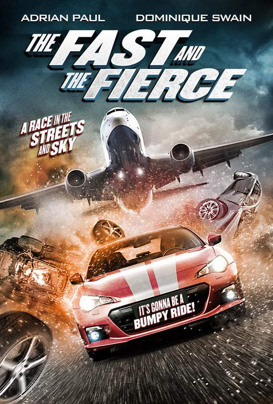 The Fast & The Fierce (2017) BluRay Direct Download