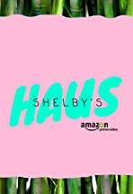 Shelby's Haus