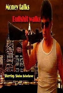 Watch online flv movies Money Talks Bullshit Walks [1280x768]