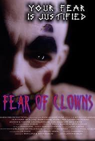 Fear of Clowns (2006) Poster - Movie Forum, Cast, Reviews