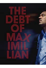 The Debt of Maximillian