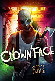 Clownface (2019) Full Movie HD