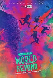 The Walking Dead: World Beyond (2020– )