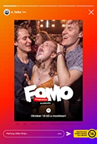 FOMO: Fear of Missing Out (2019)