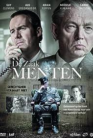 Carine Crutzen, Aus Greidanus, Guy Clemens, Arian Foppen, and Noortje Herlaar in De Zaak Menten (2016)