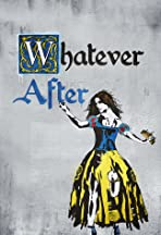 Whatever After