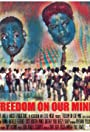 Freedom on Our Mind