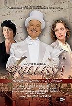 Trilussa - Storia d'amore e di poesia