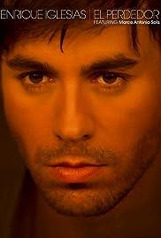 Enrique Iglesias ft. Marco Antonio Solís: El Perdedor Poster