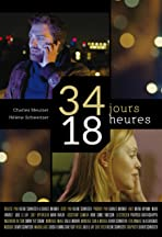 34 Days, 18 Hours (34 Jours, 18 Heures)