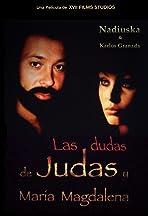 Las dudas de Judas y Maria Magdalena