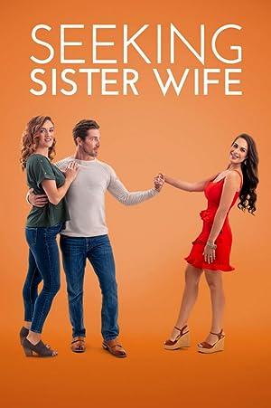 Where to stream Seeking Sister Wife