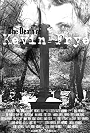 The Death of Kevin Frye Poster