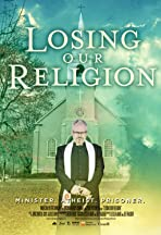 Losing Our Religion