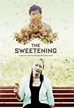 The Sweetening