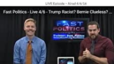 Eighth Aired 4/6/16 Is Trump Racist?
