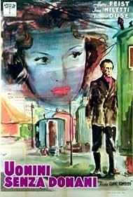 Uomini senza domani (1947)