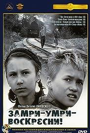 Zamri, umri, voskresni!(1990) Poster - Movie Forum, Cast, Reviews