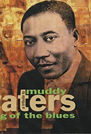 The Kennedy Center Presents: A Tribute to Muddy Waters: King of the Blues Poster