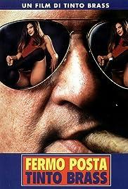 Fermo posta Tinto Brass(1995) Poster - Movie Forum, Cast, Reviews