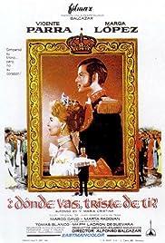 Alfonso XII y María Cristina: ¿Dónde vas triste de ti? Poster