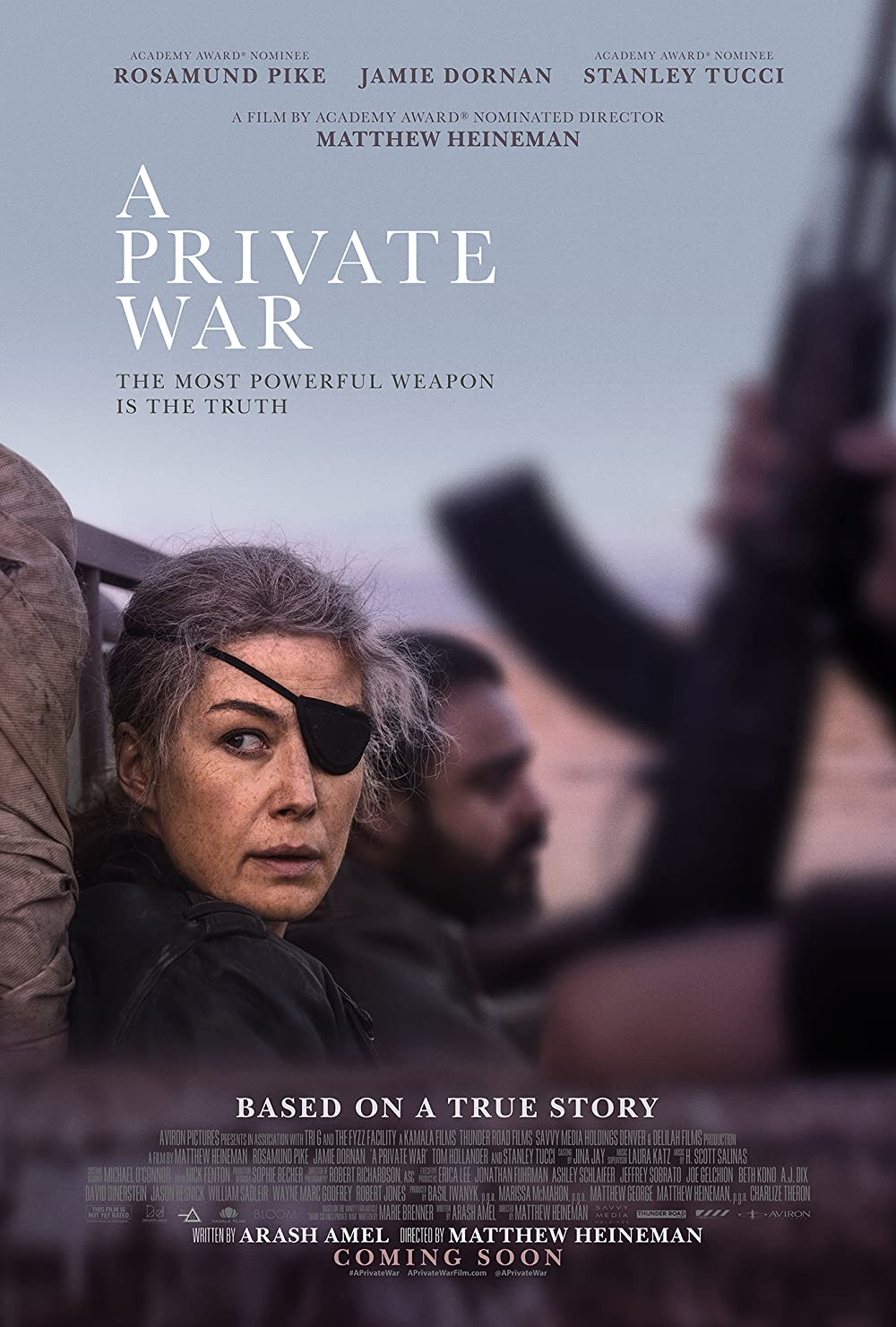 A Private War: Directed by Matthew Heineman. With Rosamund Pike, Alexandra Moen, Tom Hollander, Faye Marsay. One of the most celebrated war correspondents of our time, Marie Colvin is an utterly fearless and rebellious spirit, driven to the frontline...