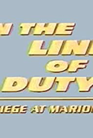 In the Line of Duty: Siege at Marion (1992)