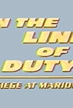 Primary image for In the Line of Duty: Siege at Marion