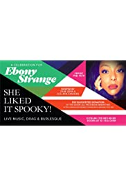 She Liked It Spooky: A Celebration for Ebony Strange at the Elysium
