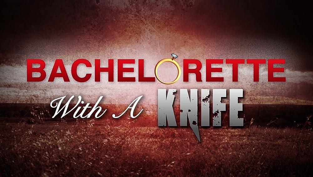 Bachelorette with a Knife 2016