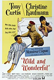 Wild and Wonderful (1964) Poster - Movie Forum, Cast, Reviews