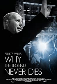 Primary photo for Bruce Willis: Why the Legend Never Dies