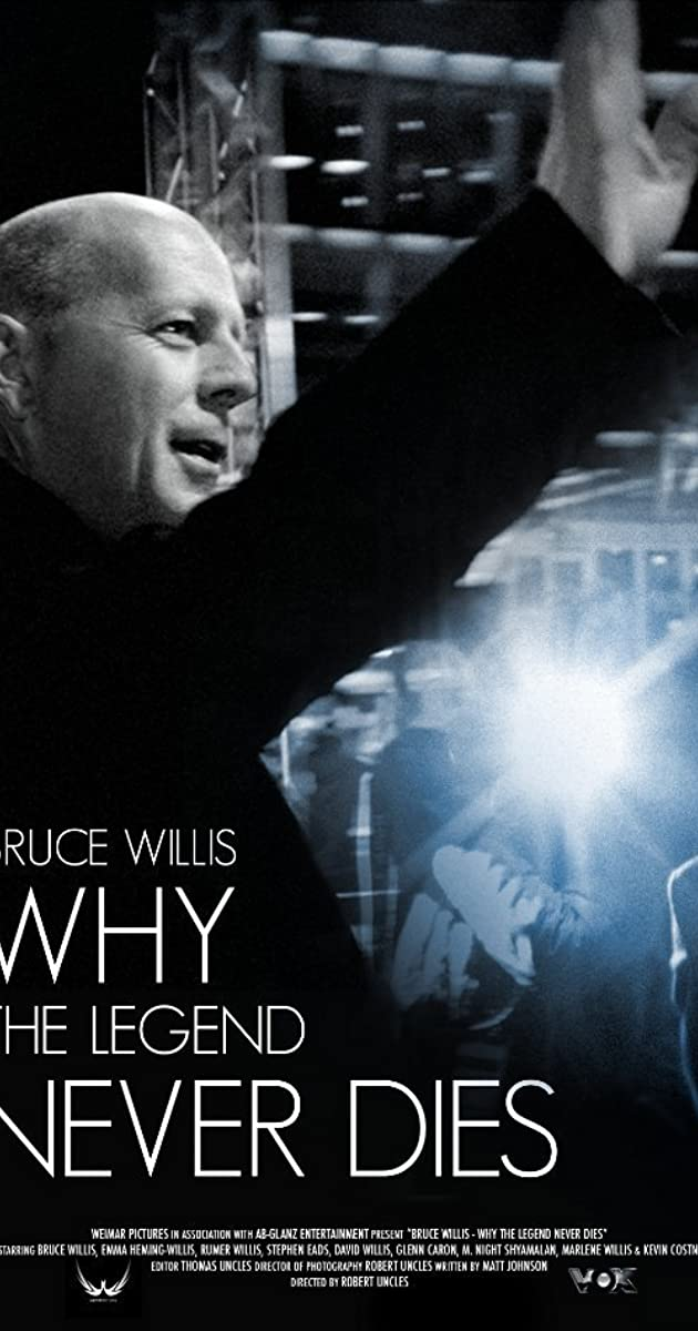 Bruce Willis Why The Legend Never Dies Tv Movie 2013 Quotes Imdb