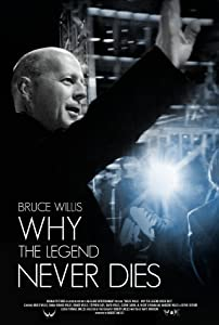 New movie downloading Bruce Willis: Why the Legend Never Dies by [h.264]